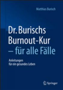 Dr. Burischs Burnout-Kur