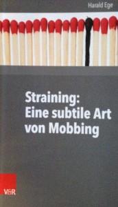 Straining - Eine subtile Art von Mobbing