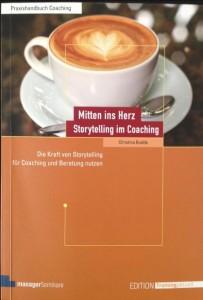 Christina Budda - Mitten ins Herz - Storytelling im Coaching