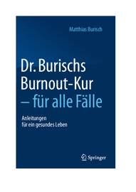 Dr. Burischs Burnout-Kur - für alle Fälle